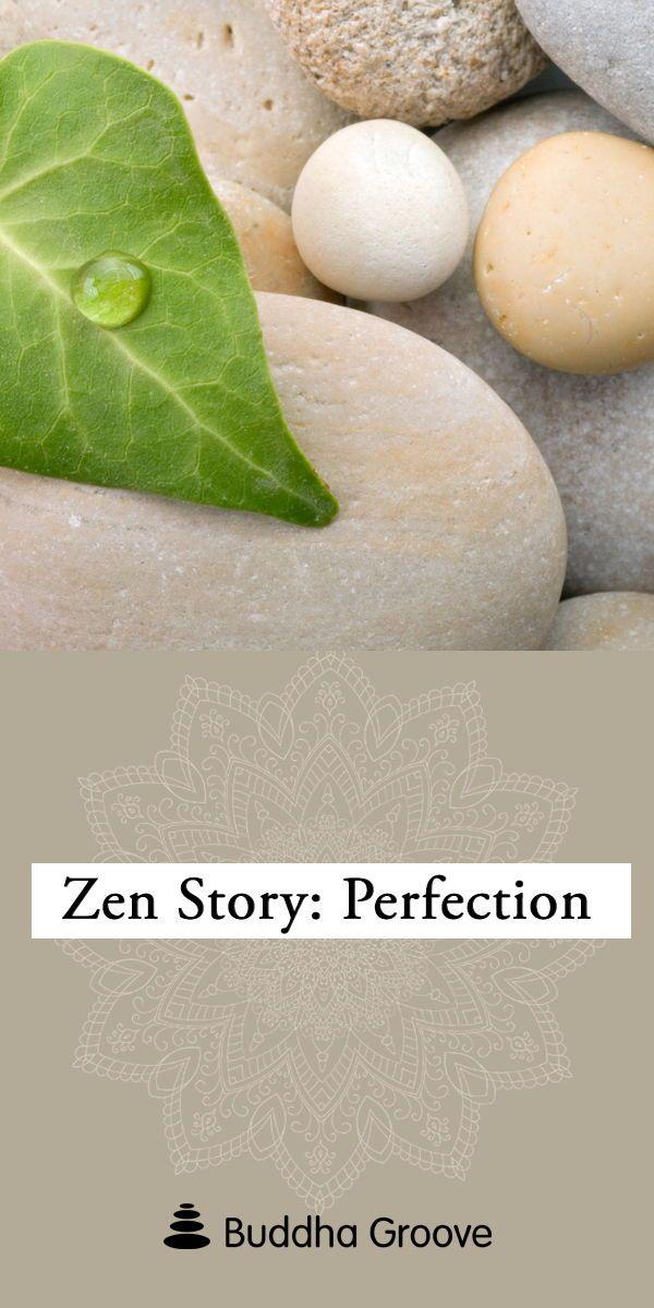 Zen Story Perfection Balance By Buddhagroove Zen Buddha Groove Zen Buddhism
