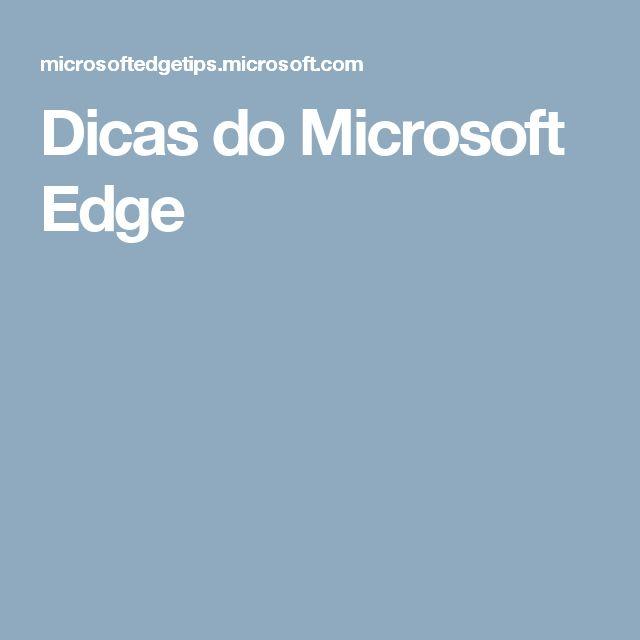 Dicas do Microsoft Edge