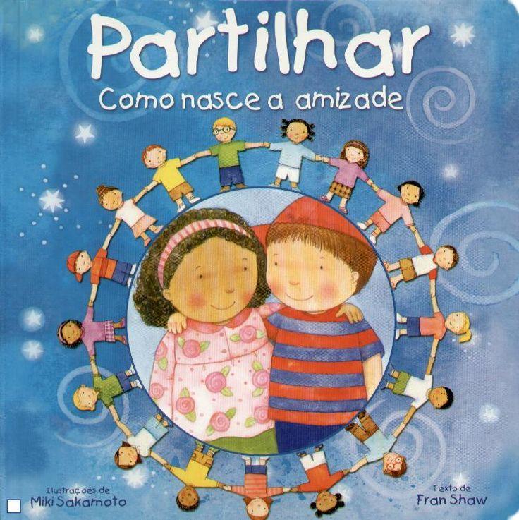 Partilhar-como Nasce a Amizade - Ampliar Imagem