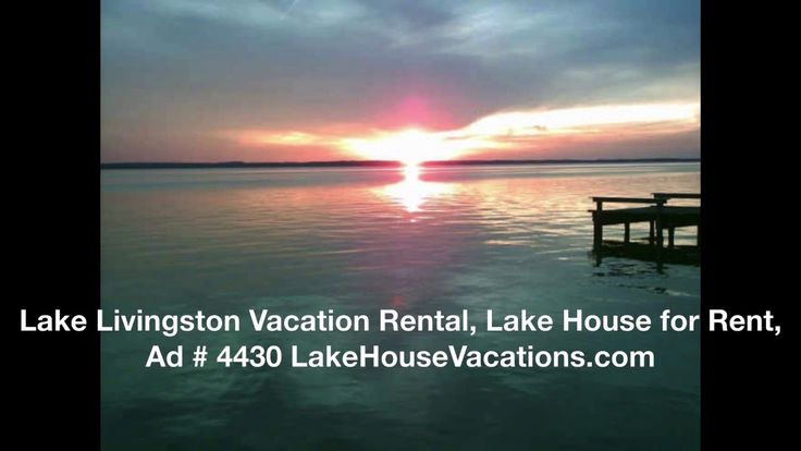 Lake Livingston Vacation Rental, Lake House for Rent, Ad 4430 LakeHouseVacations.com. Gorgeous little lake front home on Lake Livingston . Very nice and relaxing with beautiful sunsets and fishing year round from the pier. Big back yard for activities. Slate floors in kitchen with a huge dining table that seats 12 easy. Three bedroom home with two full baths and a bunkhouse unattached that sleeps 4 more. Washer/Dryer in house. High speed internet.
