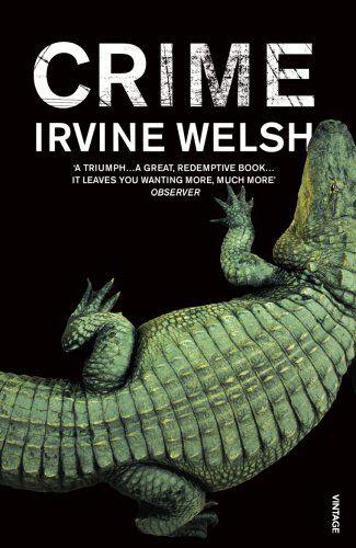 Crime by Irvine Welsh http://www.amazon.co.uk/dp/009950698X/ref=cm_sw_r_pi_dp_Bf2Swb1JSSR83