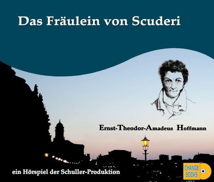 Das Fräulein von Scuderi: www.change-books.eu - http://de.pinterest.com/newchangebooks/audiobooks/