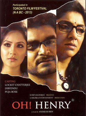 Oh! Henry Bengali Movie Online - Locket Chatterjee, Dibyendu Mukherjee and Pooja Bose. Directed by Animesh Roy. Music by N/A. 2013 [A] ENGLISH SUBTITLE