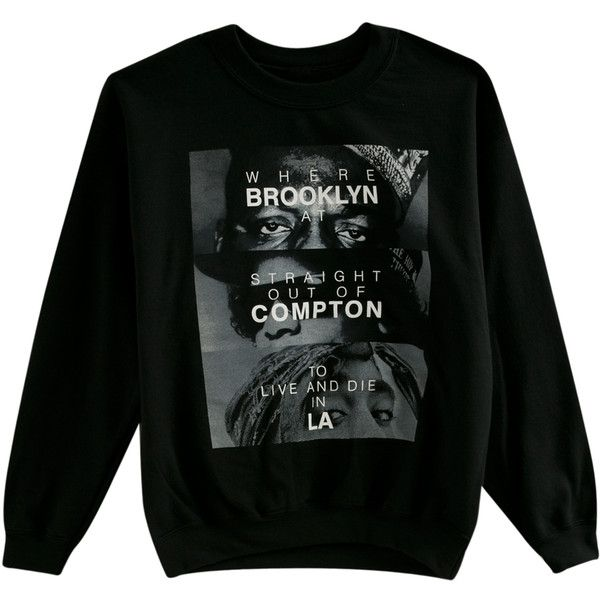 The Notorious B.I.G. Eazy-E Tupac Brooklyn Compton LA Crewneck... ($34) ❤ liked on Polyvore featuring tops, hoodies, sweatshirts, shirts, sweaters, crewnecks, crewneck sweatshirt, crew-neck tops, crew neck shirt and crew neck top