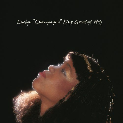 Evelyn Champagne King Greatest Hits | Evelyn Champagne King Greatest Hits Album Cover, Evelyn Champagne King ...