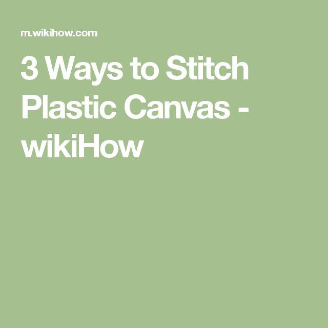 3 Ways to Stitch Plastic Canvas - wikiHow