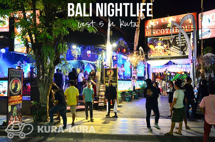 Nightlife in Bali – Best 5 in Kuta | Bali Kura-Kura Guide #bali #nightlife #nightclub #holiday
