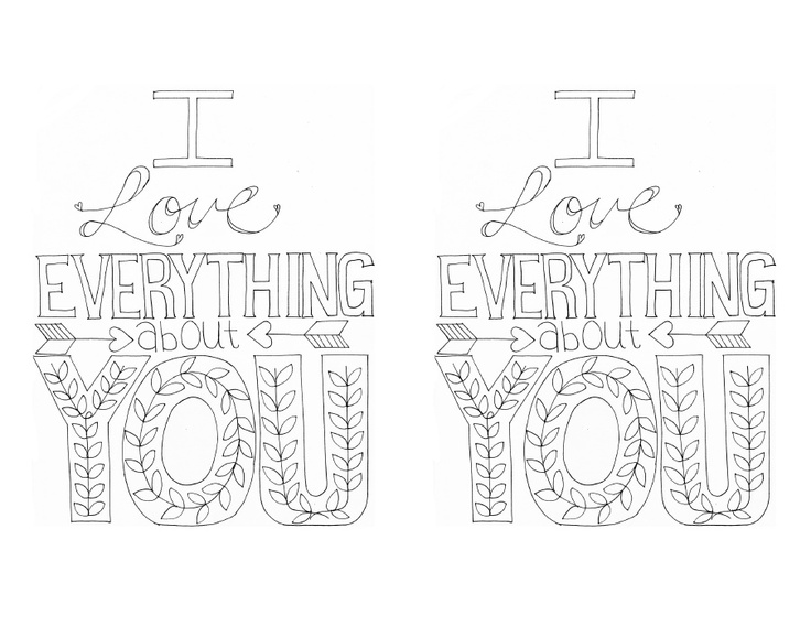 I Love Everything About You Print | Coloring Pages ...