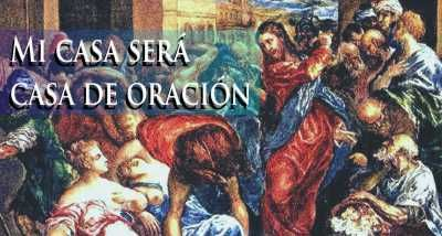 Lectio divina del 21 de Noviembre de 2014  Lucas 19,45-48