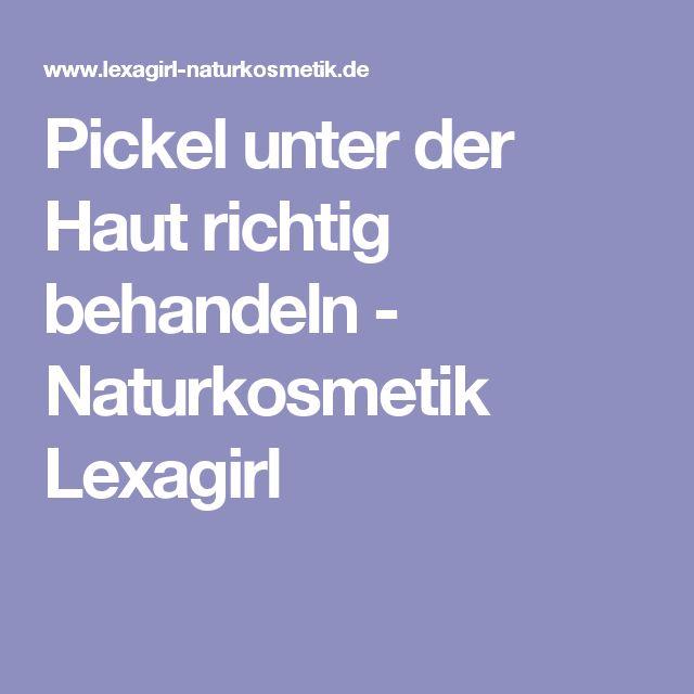Pickel unter der Haut richtig behandeln - Naturkosmetik Lexagirl