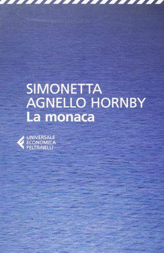 Amazon.it: La monaca - Simonetta Agnello Hornby - Libri