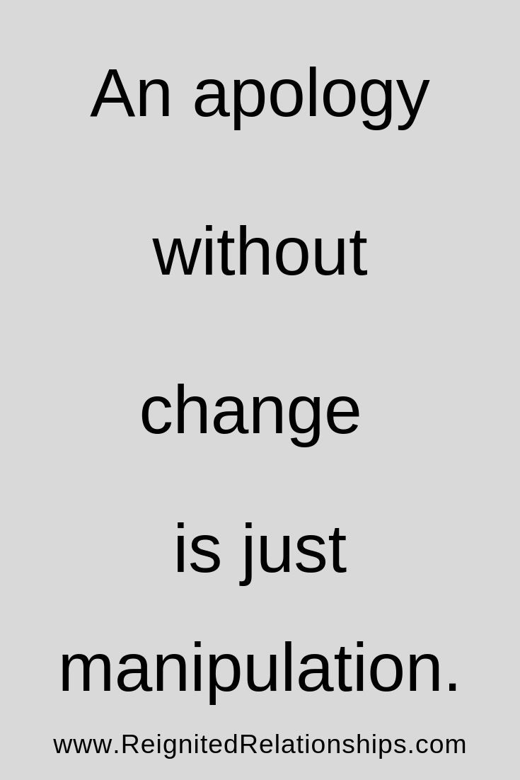An Apology Without Change Is Just Manipulation Being Used Quotes Hope Quotes Relationship Inspirational Quotes Motivation