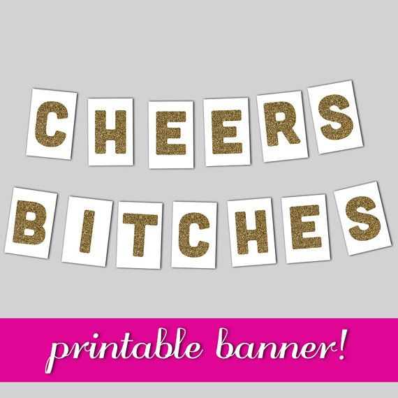 Bachelorette banner, Cheers Bitches Banner, Printable Banner, Hen Party, Bachelorette, Girls Night, Party Decor, Glitter Print, Party Banner on Etsy, $9.34