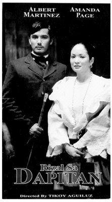 Rizal sa Dapitan (Jose Rizal in Dapitan) (1997, Philippine) (d. Tikoy Aguiluz; c. Albert Martinez, Amanda Page)