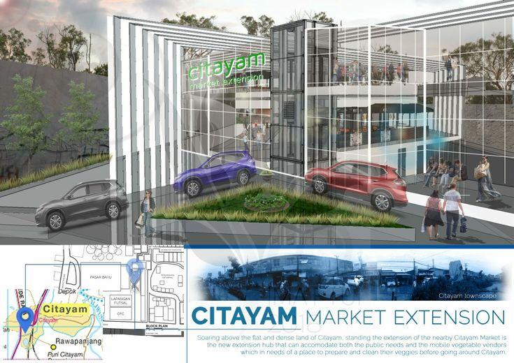 CITAYAM MARKET EXTENSION 1/4_Raynald Santika_Arsitektur 2014