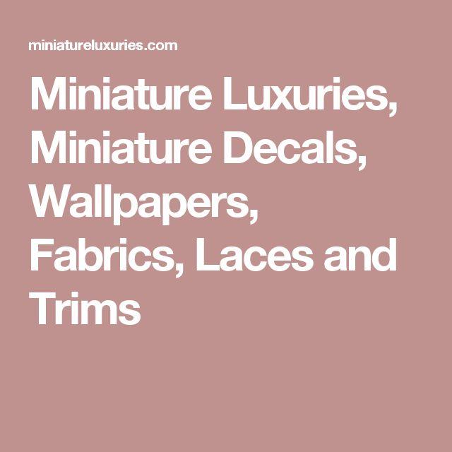 Luxury Dollhouse Wallpaper: Miniature Luxuries, Miniature Decals, Wallpapers, Fabrics