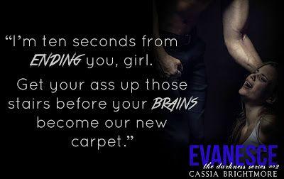 Evanesce (The Darkness #2) By Cassia Brightmore