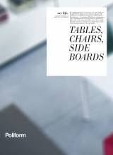 Poliform My Life Tables, Chairs, Sideboards catalogue