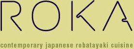 ROKA - contemporary japanese robatayaki cuisine