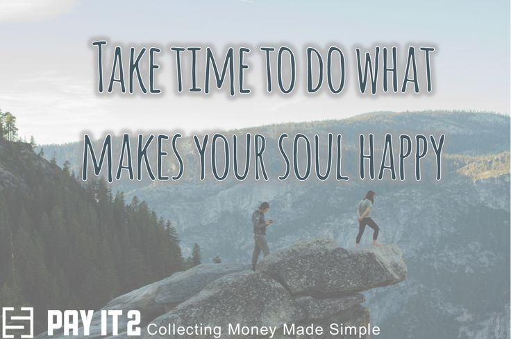 Do what makes your soul happy. http://www.payit2.com/