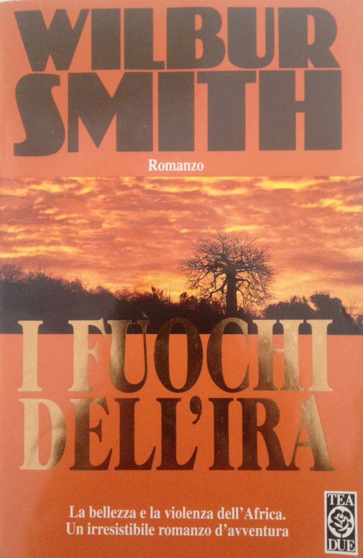 Wilbur Smith i fuochi dell ira