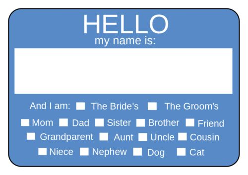 Use this Hello My Name Is Wedding Name Tag template to make it easy for everyone to know each other at your rehearsal dinner, engagement party or wedding.