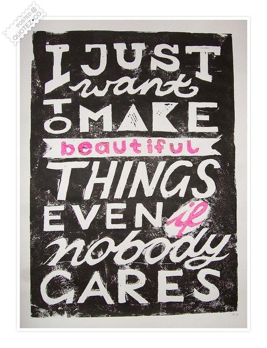 Wall Wisdom: Beautiful things...