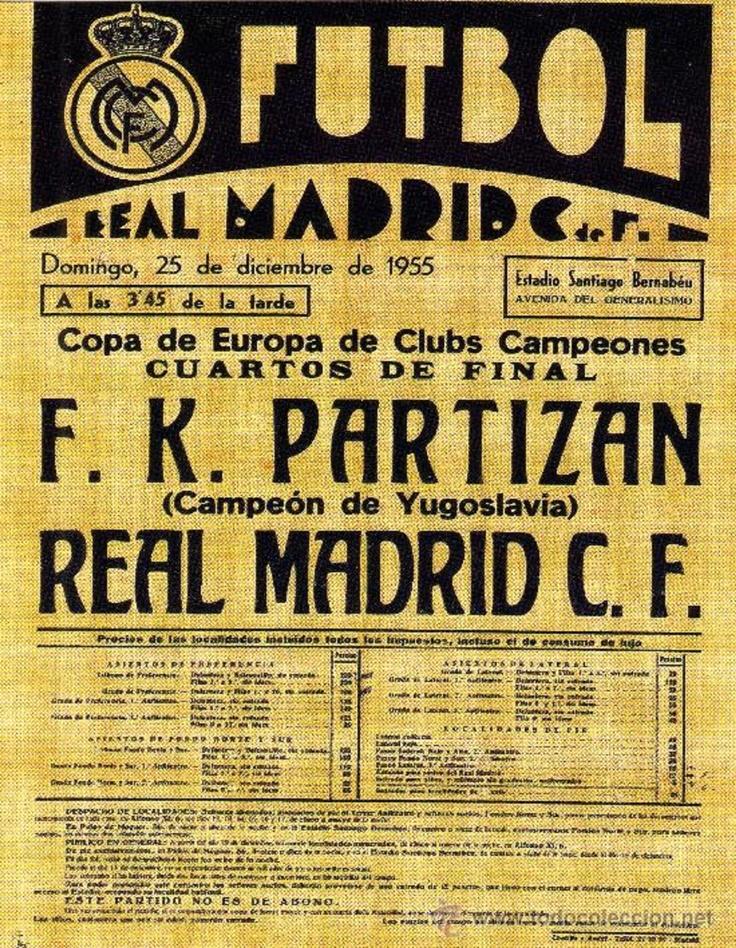 """Cartel alusivo a el partido por los cuartos de final por la copa de Europa de Clubes de campeones en el año de 1955 entre el """"F.K PARTIZAN Vs REAL MADRID C.F."""""""