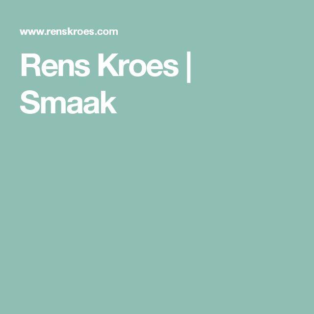 Rens Kroes | Smaak