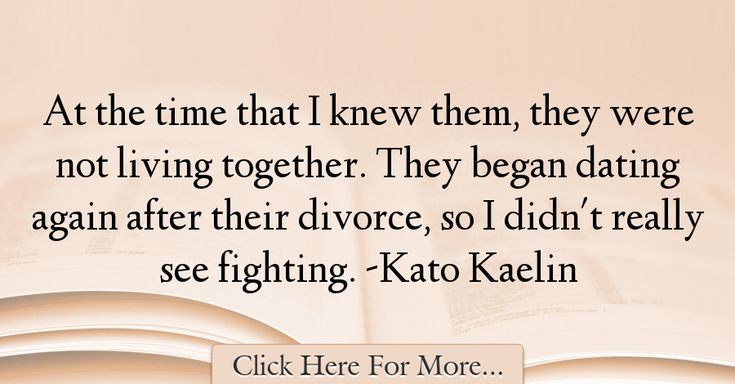 Kato Kaelin Quotes About Dating - 13211