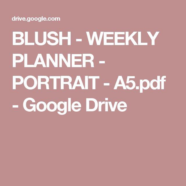 BLUSH - WEEKLY PLANNER - PORTRAIT - A5.pdf - Google Drive