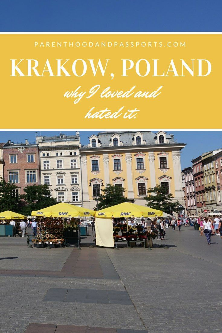 Krakow, Poland is a beautiful and vibrant city... but there was major thing I hated about it.