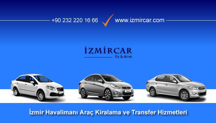İZMİRCAR İzmir Havalimanı Ekonomik Fiyatlı Araç Kiralama