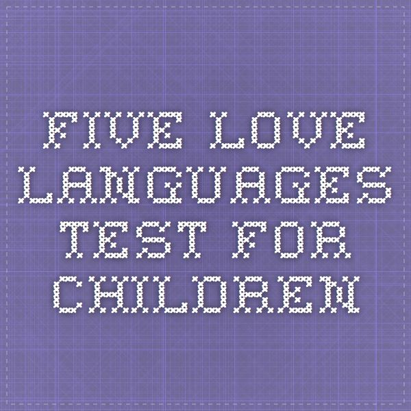Five love languages test for children