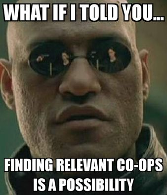 High School Co-ops-Morpheus is right. It is possible to find a co-op that relevant to what you want to do. Let us help! http://ow.ly/8QRz301jY5i  #ownyoureducation #dowhatyouwant #dowhatsrelevant