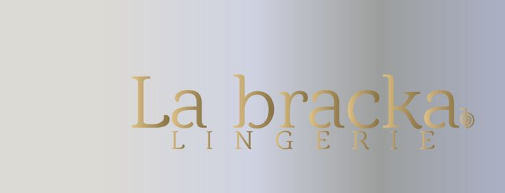 La Bracka Lingerie www.labracka.com