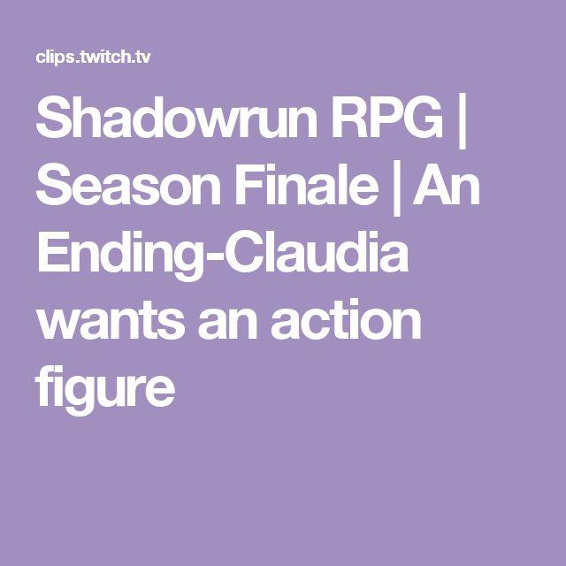 Shadowrun RPG | Season Finale | An Ending-Claudia wants an action figure