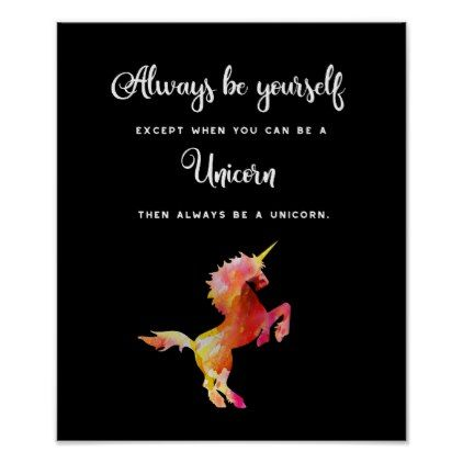 Unicorn Always be yourself unless ... Poster - decor gifts diy home & living cyo giftidea