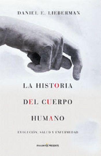 La historia del cuerpo humano - http://todopdf.com/libro/la-historia-del-cuerpo-humano/  #PDF #LibrosPDF #LIBROS #ebooks