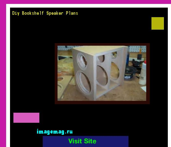 Diy Bookshelf Speaker Plans 122916 - The Best Image Search
