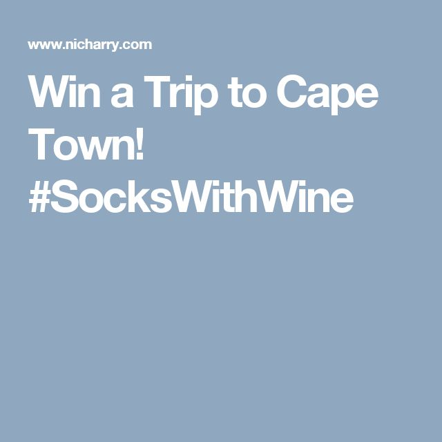Win a Trip to Cape Town! #SocksWithWine