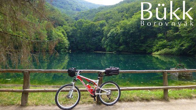 ITTHON VAGY - NÉZZ KÖRÜL NÁLUNK...: Bükk - Borovnyák bringával / Folytatás a posztban