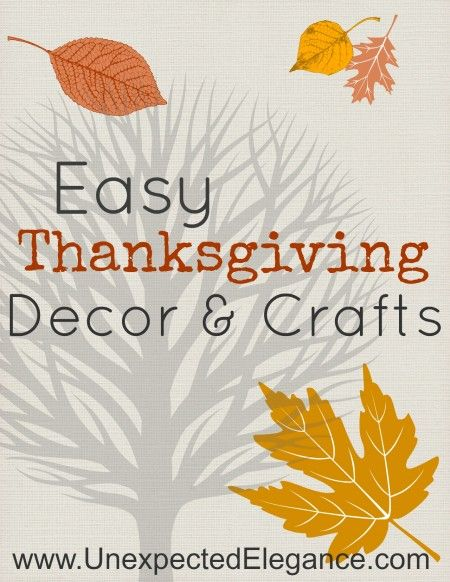 Easy Thanksgiving Decor and Crafts