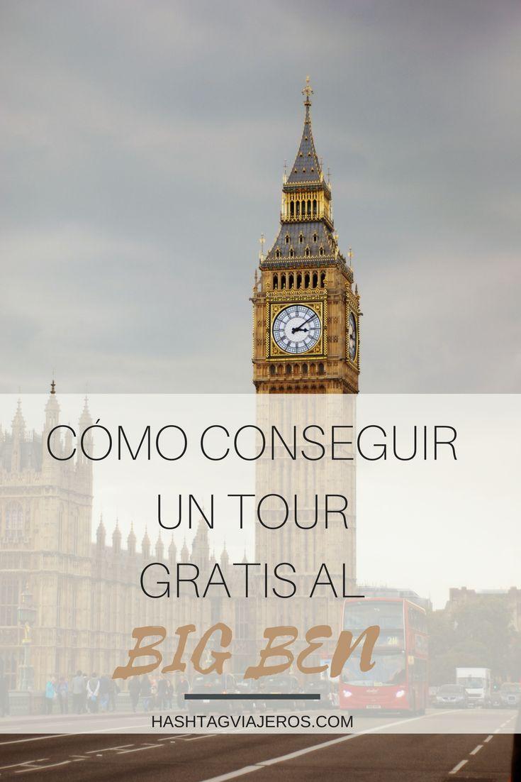 Cómo conseguir un tour GRATIS al Big Ben en Londres | Hashtag #Viajeros