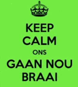 A touch of home-keep calm and braai
