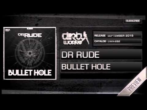 Dr Rude - Bullet Hole (Official HQ Preview) - YouTube