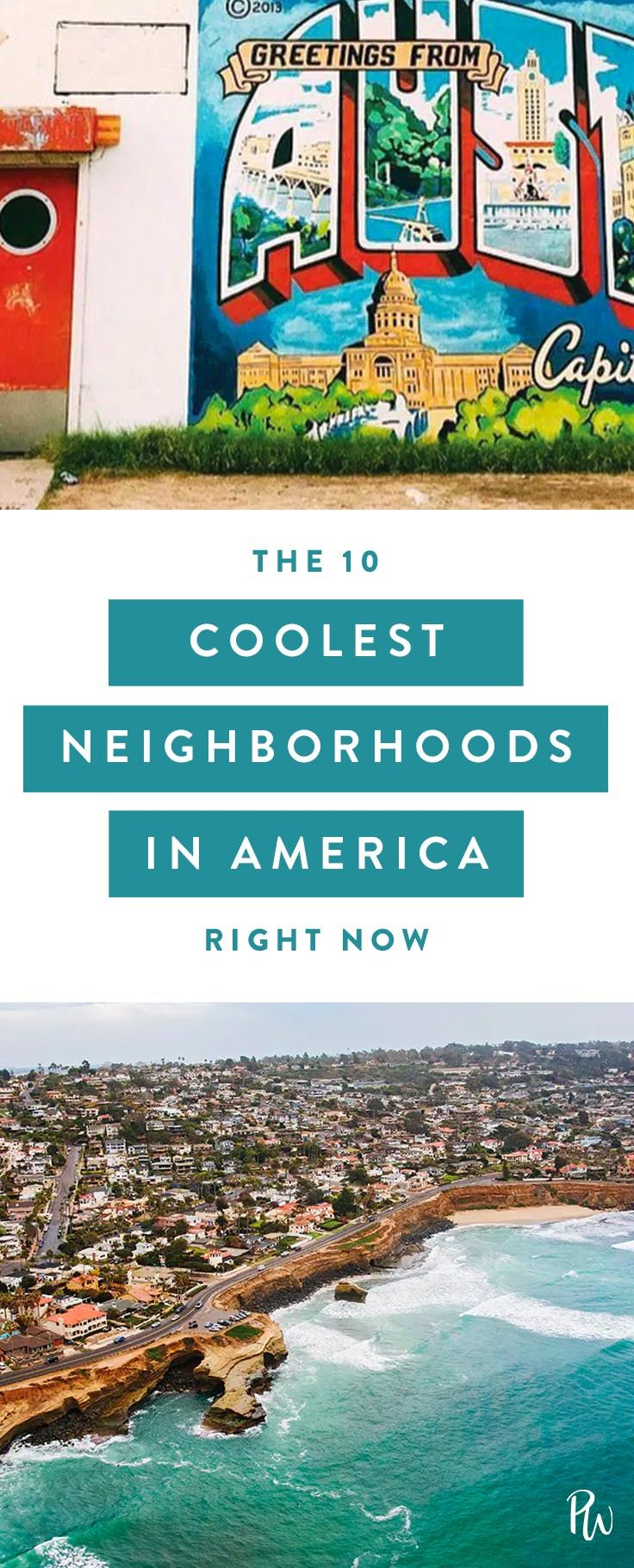 These Are The 10 Coolest Neighborhoods In America Right Now The Neighbourhood Cool Places To Visit Cheap Family Vacations