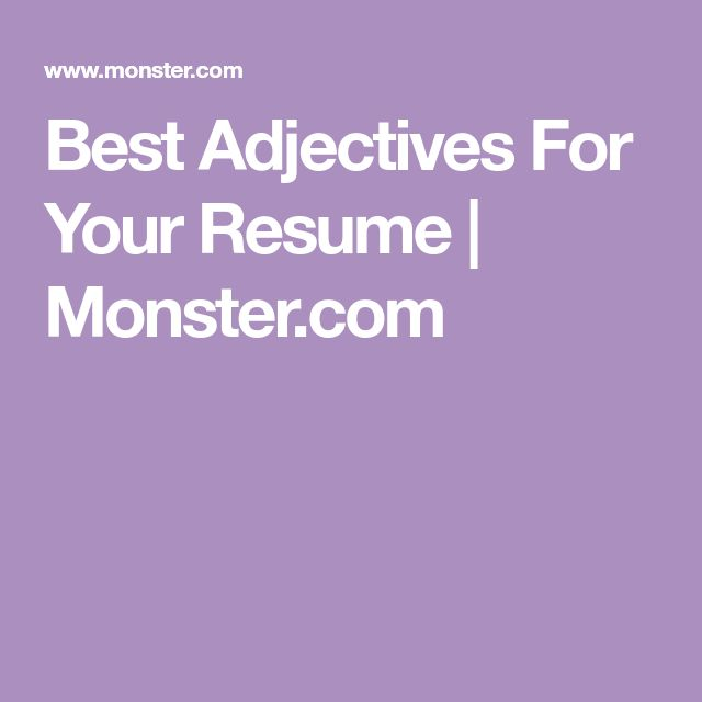 Best Adjectives For Your Resume   Monster.com
