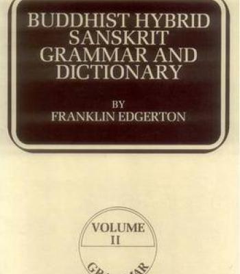 Franklin Edgerton Buddhist Hybrid Sanskrit Grammar And Dictionary Volume Ii PDF