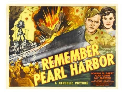 Remember Pearl Harbor.